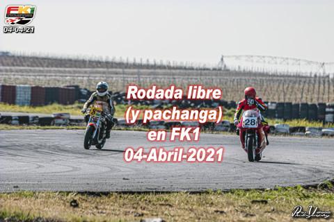 Rodada libre (y pachanga) FK1 04-abril-2021